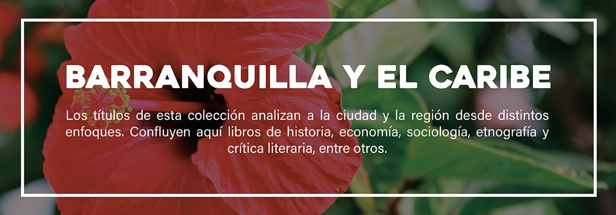 Banner Colección Barranquilla y el caribe